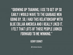 quote-Gerry-Cooney-growing-up-training-i-use-to-get-74653.png