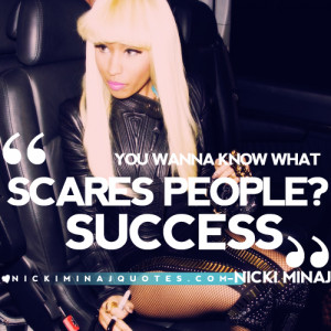 Nicki Minaj Success Quotes