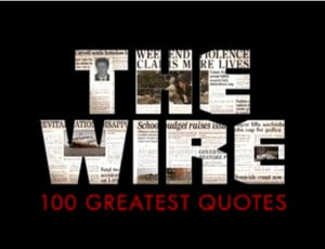 The Wire: The 100 Greatest Quotes