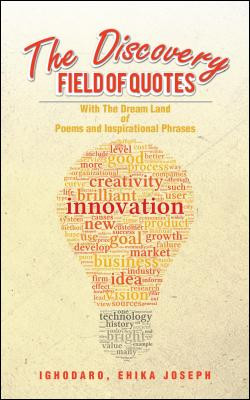 The Discovery Field of Quotes: With The Dream Land of Poems and ...