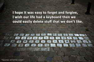 ... had a keyboard then we could easily delete stuff that we don't like