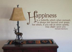 Happiness is a butterfly,