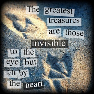 ... sayings invisible greatest treasures sand footprints heart eye feel
