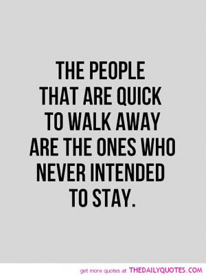 Never Walk Away Quotes Pictures