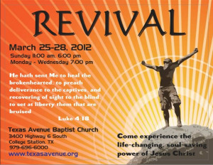 Revival on March 25-28. 11am and 6pm on Sunday and 7pm Monday ...