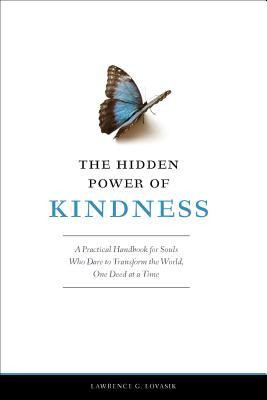 The Hidden Power of Kindness: A Practical Handbook for Souls Who Dare ...