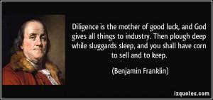Benjamin Franklin Luck Quote