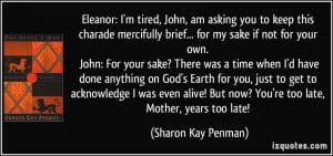 More Sharon Kay Penman Quotes