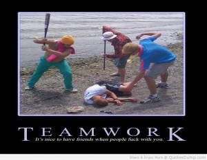 Funny Motivational Quotes About Teamwork
