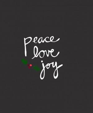 Typography — Peace. Love. Joy.