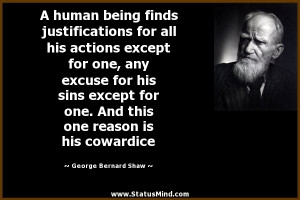 ... reason is his cowardice - George Bernard Shaw Quotes - StatusMind.com