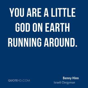 benny-hinn-benny-hinn-you-are-a-little-god-on-earth-running.jpg