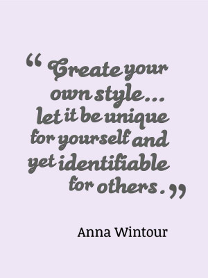 Anna Wintour Fashion quote