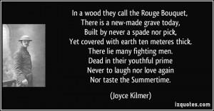 More Joyce Kilmer Quotes