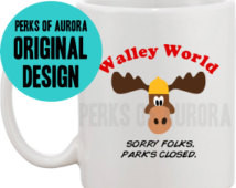 Walley World, National Lampoon' s Vacation inspired coffee mug ...
