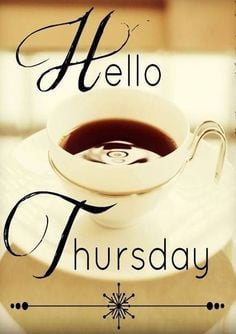 Thursday quotes quote coffee days of the week thursday thursday quotes ...