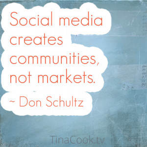 Social Media Marketing Quote by Don Schultz