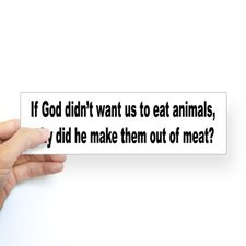 Humorous Anti-Peta Animal Meat Quote Sticker (Bump for