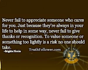 ... Fail To Appreciate Someone Who Cares For You, Appreciation Quotes