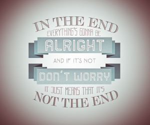 Everything's Gonna Be Alright on Behance