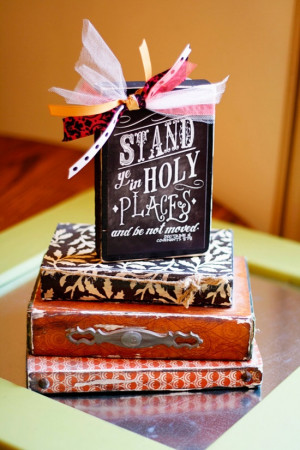 Source: http://www.etsy.com/listing/116674751/stand-in-holy-places ...