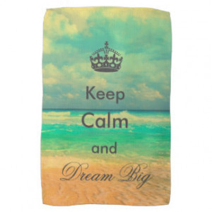 """vintage beach """"Keep Calm and Dream Big"""" quote Hand Towels"""