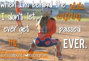 Softball Catcher Quotes Softball catchers