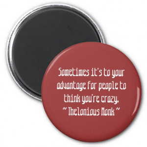 Funny Composer Quotes - Monk Refrigerator Magnet