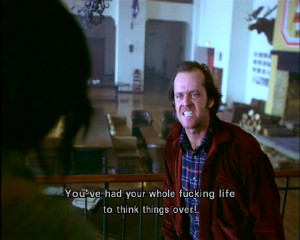 The Shining Movie Quote Poster