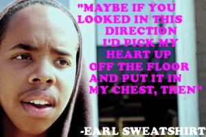earl sweatshirt tumblr quotes