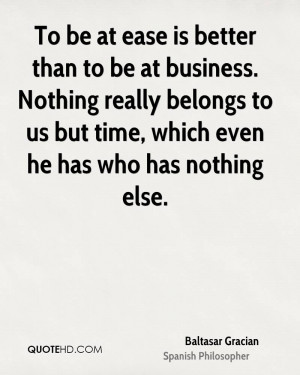 Baltasar Gracian Business Quotes