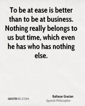 Baltasar Gracian Business Quotes