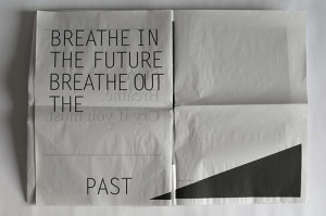 breathe, editorial, future, past, quote, quotes, words, yeah