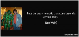 More Len Wein Quotes