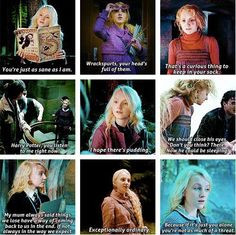 ... Lovegood. I can't read these without hearing Evanna Lynch's voice