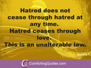 sayings of buddha about love buddha quotes about hatred hatred does ...