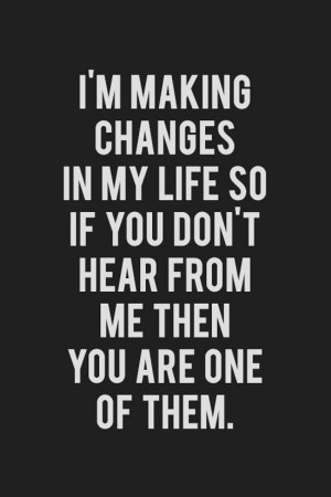 im-making-changes-life-quotes-sayings-pictures.jpg