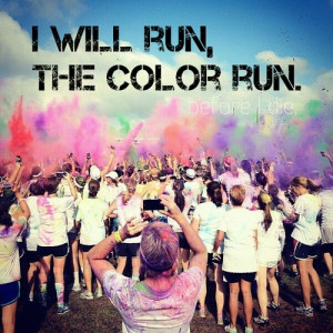 fitspo run 5k fit before i die YESS In Shape the color run get fit ...