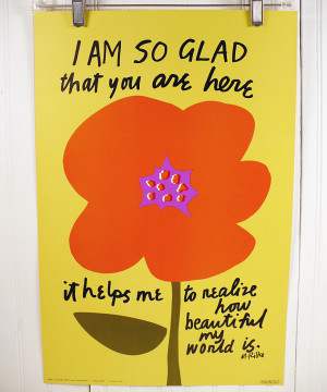 Rilke Quote - I'm So Glad You're Here Poster
