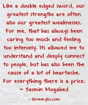 ... caring too much and feeling too intensely your double edged sword too