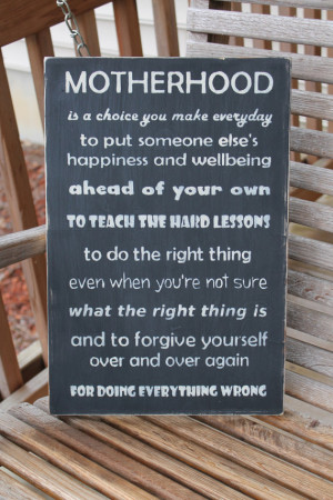 Mothers Wood Sign, Mothers Day Sign Gift, Motherhood Parent Quote ...