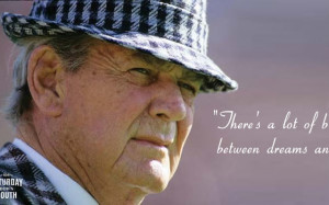For more Bear Bryant quotes on + Saturday Down South , visit this Top ...