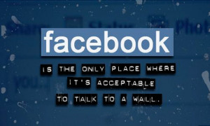 ... you feel like you're talking to no one on Facebook? ( Image source