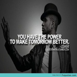 Usher | Favorite Quotes