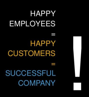 happy employees happy customers successful company