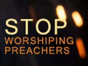 Stop Worshiping & Idolizing Celebrity Preachers - Paul Washer