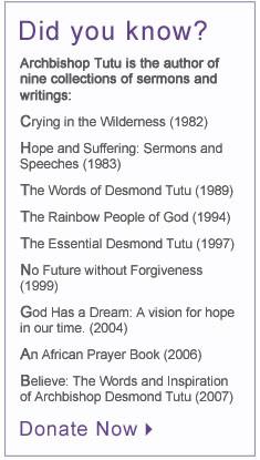 All quotes by Archbishop Desmond Tutu.