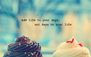 cake, life quote, text