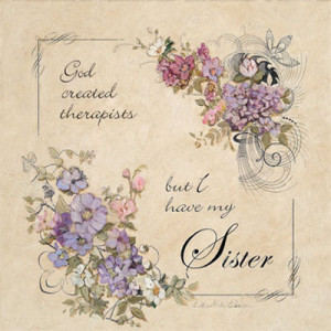 sister picture sister sayings and quotes quotes and sayings