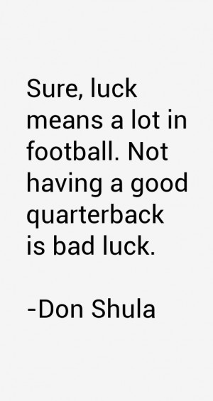 Don Shula Quotes amp Sayings